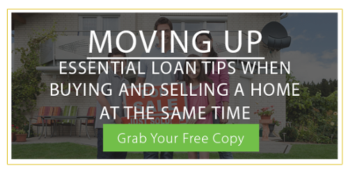 Moving Up Essential Loan Tips When Buying And Selling A Home At The Same Time Ebook