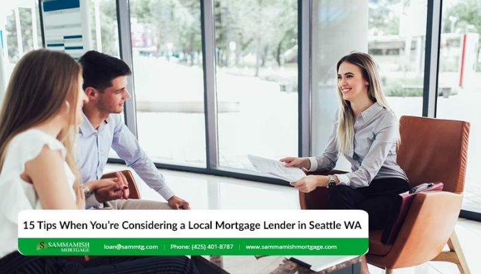 Tips When Youre Considering a Local Mortgage Lender in Seattle WA