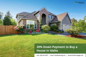 20% Down Payment to Buy a House in Idaho