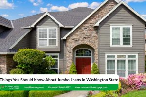 3 Things You Should Know About Washington State Jumbo Loans