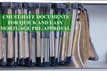 Must Have Documents For Quick And Easy Mortgage Pre Approval