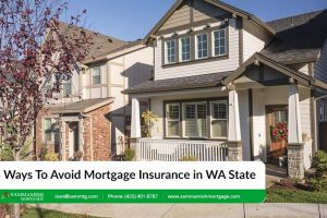 4 Ways To Avoid Mortgage Insurance in WA State