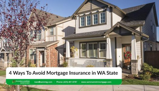 Ways To Avoid Mortgage Insurance in WA State