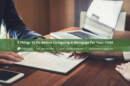 Things To Do Before Co Signing A Mortgage For Your Child