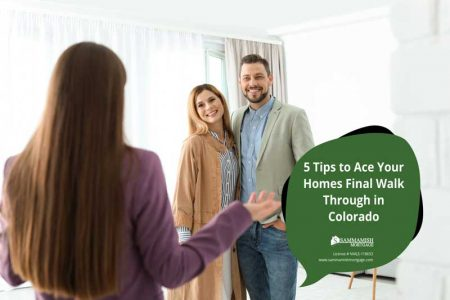 Tips to Ace Your Homes Final Walk Through in Colorado