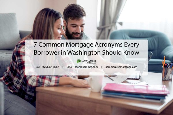 Common Mortgage Acronyms Every Borrower in Washington Should Know