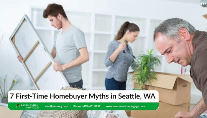 First Time Homebuyer Myths in Seattle WA