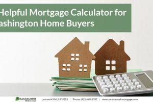 A Helpful Mortgage Calculator for Washington Home Buyers