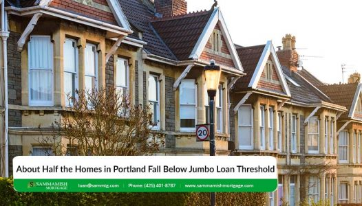 About Half the Homes in Portland Fall Below Jumbo Loan Threshold
