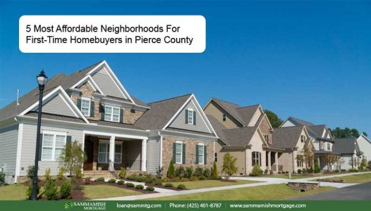 Affordable Neighborhoods For First Time Homebuyers in Pierce County