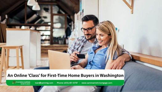 An Online Class for First Time Home Buyers in Washington