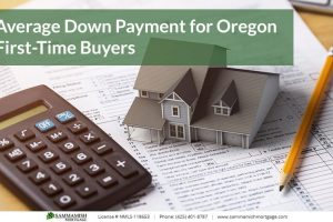 Average Down Payment for Oregon First-Time Buyers in 2021