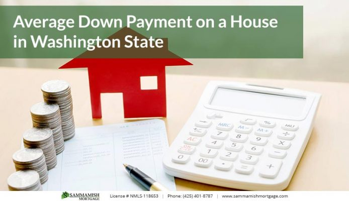 Average Down Payment on a House in Washington State