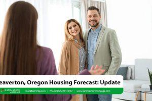 Beaverton, Oregon Housing Forecast: Update For 2021