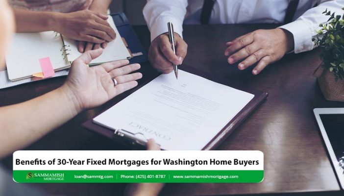 Benefits of  Year Fixed Mortgages for Washington Home Buyers