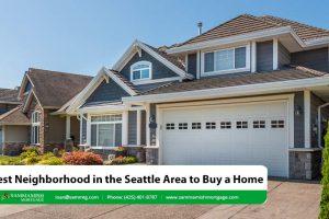 Best Neighborhoods in Seattle to Buy a Home