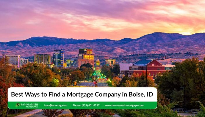 Best Ways to Find a Mortgage Company in Boise ID