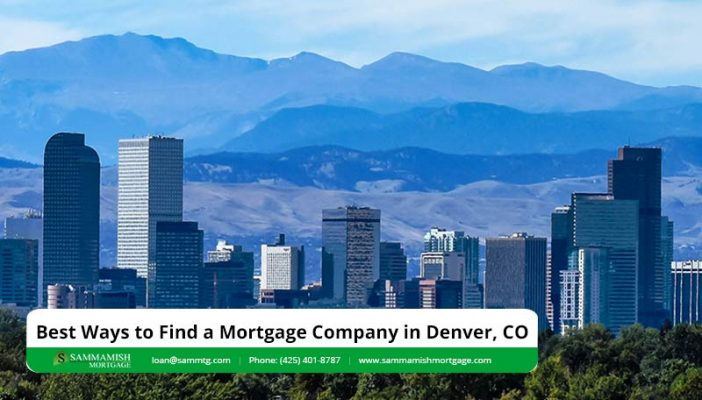 Best Ways to Find a Mortgage Company in Denver CO