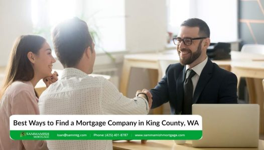 Best Ways to Find a Mortgage Company in King County WA