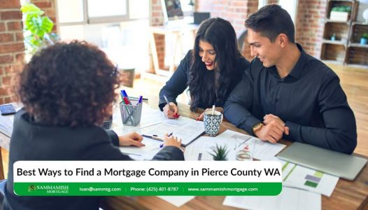 Best Ways to Find a Mortgage Company in Pierce County WA