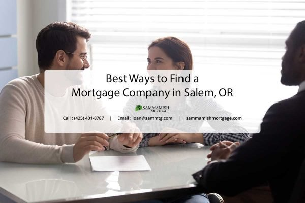 Best Ways to Find a Mortgage Company in Salem OR