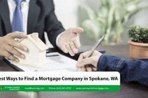 Best Ways to Find a Mortgage Company in Spokane, WA