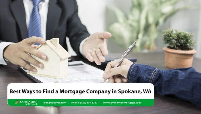 Best Ways to Find a Mortgage Company in Spokane WA