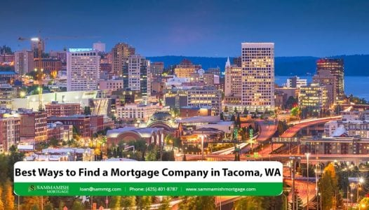 Best Ways to Find a Mortgage Company in Tacoma WA