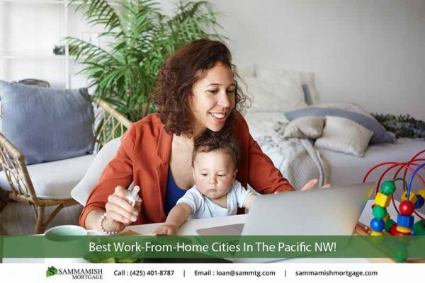Best Work From Home Cities In The Pacific NW