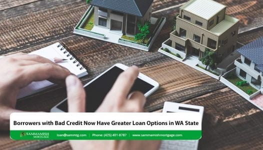 Borrowers with Bad Credit Now Have Greater Loan Options in WA State