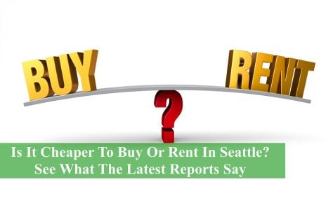 Buy Or Rent In Seattle