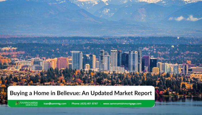 Buying a Home in Bellevue An Updated Market Report