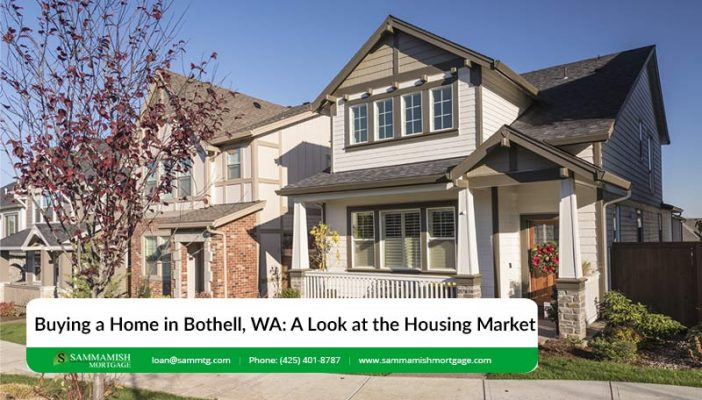 Buying a Home in Bothell WA A Look at the Housing Market