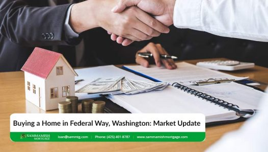 Buying a Home in Federal Way Washington Market Update