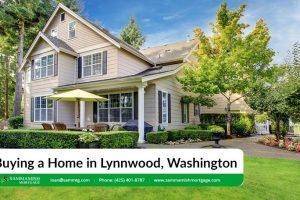 Buying a Home in Lynnwood, Washington