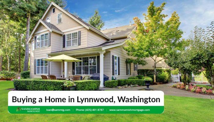 Buying a Home in Lynnwood Washington
