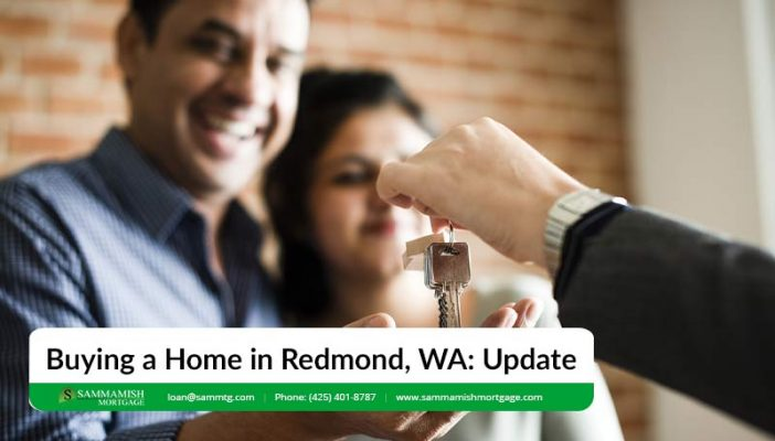 Buying a Home in Redmond WA A  Update