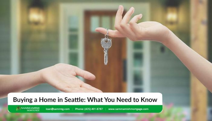 Buying a Home in Seattle in  Three Things You Need to Know