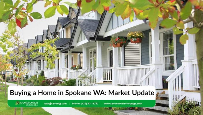 Buying a Home in Spokane WA Real Estate Mortgage Update