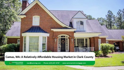 Camas WA A Relatively Affordable Housing Market in Clark County