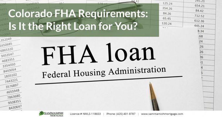Colorado FHA Requirements Is It the Right Loan for You