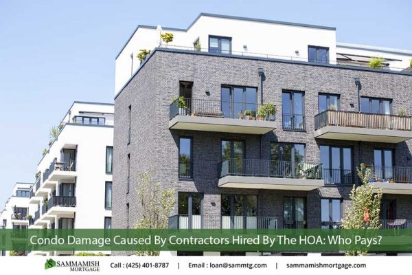 Condo Damage Caused By Contractors Hired By The HOA