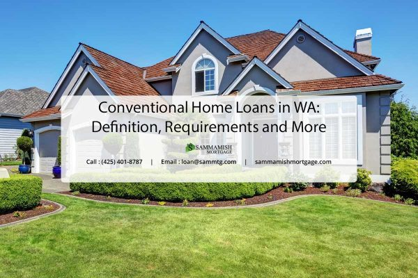Conventional Home Loans in WA Definition Requirements and More