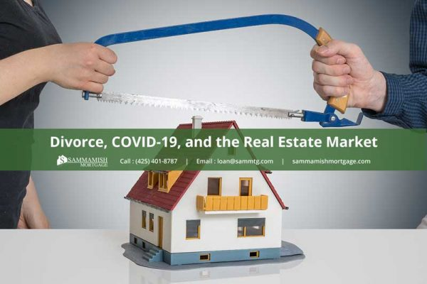 Divorce COVID  and the Real Estate Market