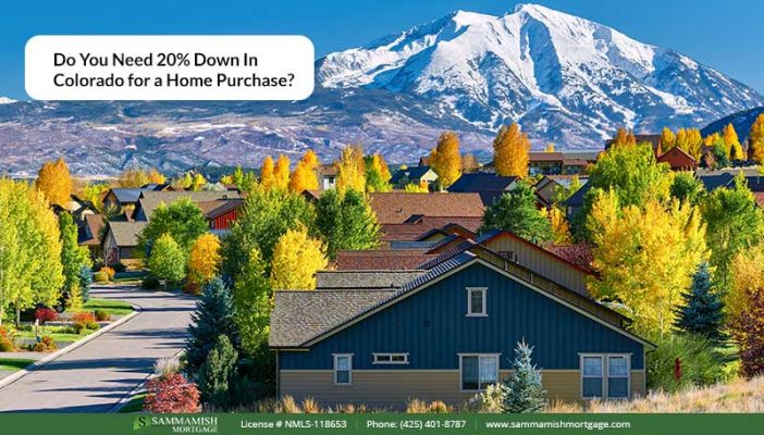Do You Need  percet Down In Colorado for a Home Purchase