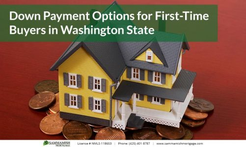 Down Payment Options for First Time Buyers in Washington State