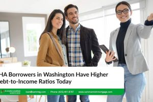 FHA Borrowers in Washington Have Higher Debt-to-Income Ratios Today