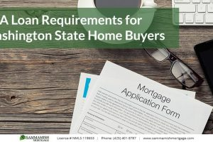 FHA Loan Requirements in 2021 for Washington State Home Buyers
