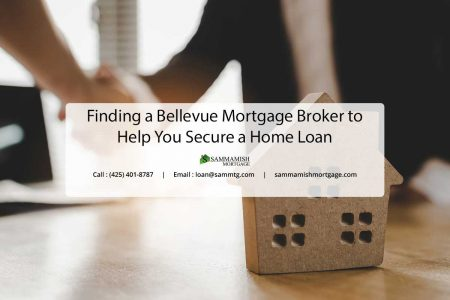 Finding a Bellevue Mortgage Broker to Help You Secure a Home Loan