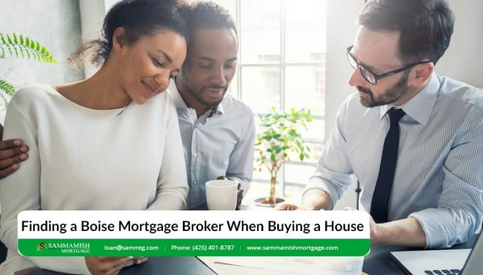 Finding a Boise Mortgage Broker When Buying a House